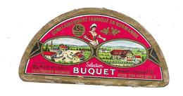 ETIQUETTE De FROMAGE..Demi CAMEMBERT Fabriqué En NORMANDIE (Orne 61)..Sélection BUQUET - Fromage