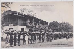 TOGO DEUTSCHE KOLONIEN - Ankunft Einer Karawane Mit Baumwolle In Palimé - Verlag Mission Lomé - Togo