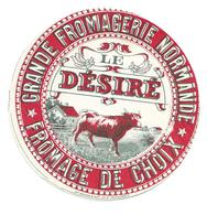 ETIQUETTE De FROMAGE..Grande Fromagerie Normande..Le Désiré..VACHE - Cheese