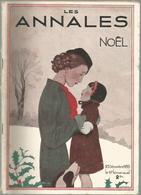 Les Annales Décembre 1935 Spécial Noel Goncourt Norvégienne La Loterie Spinelly Trocadéro Delorme Les Bruegel - Journaux - Quotidiens