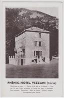 VEZZANI (Corse) - Phénix-Hôtel - Francia