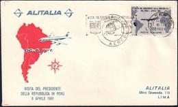 BUSTA VISITA PRESIDENTE GRONCHI IN PERÙ 6.4.1961 CON ANNULLO DI ARRIVO E TARGHETTA SPECIALE - SASSONE 920 - 6. 1946-.. Repubblica