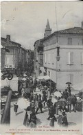 SAINT SULPICE( Le Tarn ) : Entrée  De La Grand-Rue - Jour De Marché  (1912 ) - Saint Sulpice