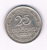 25 CENTS 1971  SRI LANKA /2095/ - Sri Lanka