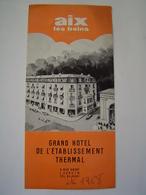 DEPLIANT TOURISME 1968 : GRAND HOTEL THERMAL / AIX LES BAINS / SAVOIE - Dépliants Touristiques
