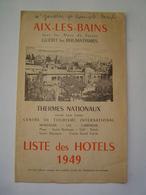 DEPLIANT TOURISME 1949 : LISTE D' HOTELS / STATION THERMALE - AIX LES BAINS / SAVOIE - Dépliants Touristiques