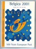 Tentoonstellingscatalogus Belgica 2001 Met Zwart Wit Velletje - Timbres