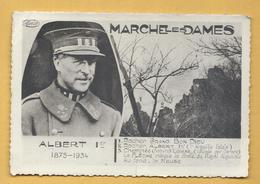 C.P.A. Albert 1er 1875 - 1934 - Marche Les Dames - Belgium
