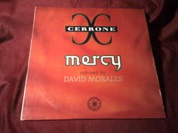 CERRONE  ° MERCY  REMIXED BY DAVID MORALES - 45 T - Maxi-Single