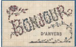 ANTWERPEN / BONJOUR  D ANVERS  1909 - Antwerpen