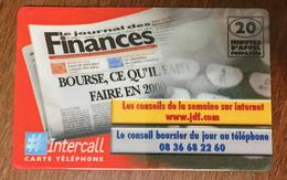 INTERCALL LE JOURNAL DES FINANCES CARTE 20 MN CARTE TÉLÉPHONIQUE PRÉPAYÉE PREPAID À CODE PHONECARD CARD PAS TELECARTE - Tarjetas Prepagadas: Otras