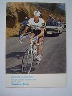 CARTE POSTALE Ancienne : CYCLISME TOUR DE FRANCE /  ROGER PINGEON - GROUPE PEUGEOT BP / FRANCE SOIR - Ciclismo