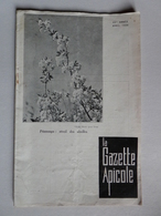 LA GAZETTE APICOLE N°413 Avril 1939 Reine D'abeille,Essaimage,Construction De Ruches En Roseaux,Amérique Apicole - 1900 - 1949