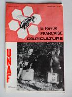 LA REVUE D'APICULTURE N°251 Fév1968 Traitement Mycoses,Miellée D'acacia,Pépiement Des Abeilles,Pollen & Abeille... - 1900 - 1949