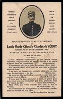 LUTTINO MILITARE - LOUIS-MARIE-CELESTIN-CHARLES De VEROT - Capitaine De Chasseurs A Pied - M. 1911 - Religion & Esotérisme