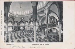 Oostende Salles Des Fetes Grote Feestzaal 1904 Interieur Du Kursaal Ostende (In Goede Staat) - Oostende