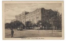 4535 - VENEZIA LIDO GRAND HOTEL DES BAINS ANIMATA TRAM 1920 CIRCA - Venezia (Venice)