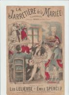 (MUSI2) LA JARRETIERE DE LA MARIEE ,  MONSY Au Petit Casino , Paroles LEO LELIEVRE , Musique EMILE SPENCER - Partitions Musicales Anciennes
