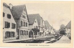 WISSEMBOURG : FAUBOURG DE BITCHE - Wissembourg