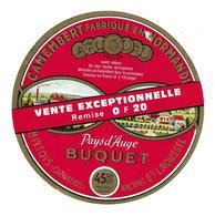 ETIQUETTE De FROMAGE...CAMEMBERT Fabriqué En NORMANDIE..BUQUET à MITTOIS ( Calvados 14)..Vente Exceptionnelle .. - Cheese