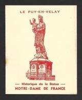 Historique De La Statue De Notre-Dame De France Au PUY EN VELAY.   Liqueur Prunelle Du Velay.   TBE - Tourism Brochures