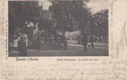 ANTWERPEN / ZOO / DIERENTUIN / SPEELPLEIN  1901 - Antwerpen