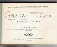 CANADA 1888 HISTORICAL AND DESCRIPTIVE FROM SEA TO SEA BY GRAEME MERCER ADAM 66 ILLUSTRATIONS - Libri Antichi