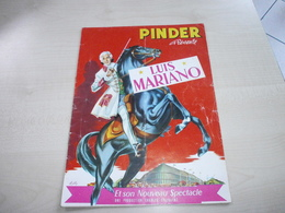 Ancien Programme CIRQUE PINDER   Avec En 2ème Partie LUIS MARIANO - Programs