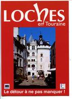 CPM 10.5 X 15  Indre Et Loire LOCHES Ville D'art Et D'histoires La Ville Qui Vaut Le Détour - Loches