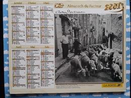 CALENDRIER DU FACTEUR ALMANACH ROBERT DOISNEAU LES  FILEUSES LA  TRANSHUMANCE 2001 - Calendriers