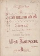 Spartito Stornello SE SIETE BUONA COME SIETE BELLA Di A. Randegger - Ed Ricordi - Opéra