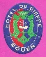 Etiquette  Hôtel De Dieppe à Rouen.  Luggage Label. - Etiquettes D'hotels