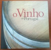 Portugal, 2006, # 69, O Vinho Em Portugal - Livre De L'année