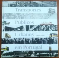Portugal, 2011, # 91, Transportes Públicos Urbanos Em Portugal - Livre De L'année