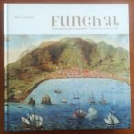 Portugal, 2008, # 75, Funchal - Uma Porta Para O Mundo - Livre De L'année