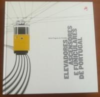 Portugal, 2010, # 85, Elevadores, Ascensores E Funiculares De Portugal - Livre De L'année
