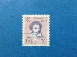 1979 ITALIA PERSONAGGI ILLUSTRI ARTISTI FOSCOLO LETTERATO FRANCOBOLLO USATO ITALY STAMP USED - 6. 1946-.. Repubblica