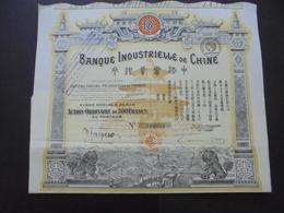 CHINE - BANQUE INDUSTRIELLE DE CHINE - ACTION 500 FRS - PARIS 1913 - TRES BELLE ILLUSTRATION - Actions & Titres