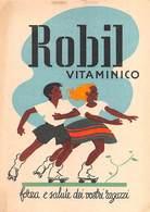 """09022 """"ROBIL - VITAMINICO - FORZA E SALUTE DEI VOSTRI RAGAZZI - CONS. NEOTER. NAZION."""" PUBBLICITA' FARMACEUTICA POSTALE - Unclassified"""