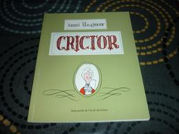 Tomi Ungerer Crictor Livre Dedicacé Lutin Poche L'école Des Loisirs Jeunesse - Libros Autografiados
