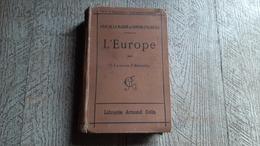 L'europe Cours De Géographie Enseignement Secondaire Vidal De La Balache Camena D'almeida 1906 - Libros, Revistas, Cómics