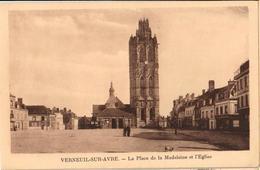 27 - VERNEUIL SUR AVRE - LA PLACE DE LA MADELEINE ET L'ÉGLISE - Verneuil-sur-Avre