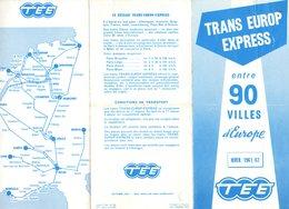 Prospectus Dépliant Publicitaire : TEE TRANS EUROP EXPRESS 1961 Horaires - Europe