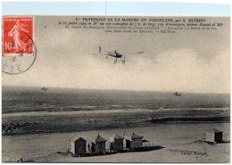 1er Traversée De La Manche En Aéroplane Par L. Blériot Le 25 Juiullet 1909 - Meetings