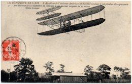 LA CONQUETE DE L'AIR - L'aérophane De L'aviateur Américain WRIGHT Tendant Le Vol Plané Où Il Va Parcourir Un Distance De - Meetings