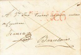 """1830. Dirigida A BARCELONA. Anotación Manuscrita """"Franca"""" De Origen Y Marca FRANCO, En Rojo Aplicada A La Llegada A Barc - Espagne"""