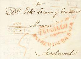 (1831ca). TRUJILLO A NAVALMORAL DE LA MATA. Marca TRUGILLO / ESTREMADURA BAJA, En Rojo. MAGNIFICA. - Sin Clasificación