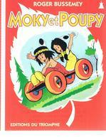 Publicité Des Editions Du Triomphe Pour La Sortie De L'ouvrage MOKY Et POUPY De Roger Bussemey - Advertising