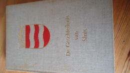 De Gschiedenis Van Sluis - P. Meesters 1830? (zie Details) - Geschichte