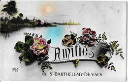 SAINT-BARTHÉLEMY-DE-VALS 07 ARDÈCHE  AMITIÉS EDIT. REX 1798 - Autres Communes